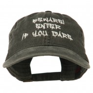 Halloween Beware Enter If You Dare Embroidered Washed Dyed Cap - Black