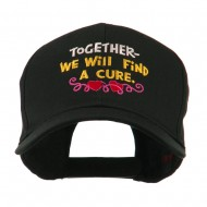 Cancer Cure Saying Embroidered Cap - Black