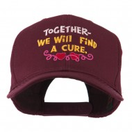 Cancer Cure Saying Embroidered Cap - Maroon