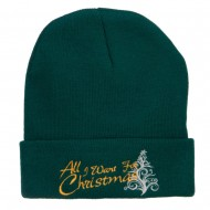 All I Want For Christmas Embroidered Beanie - Dk Green