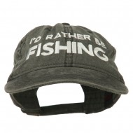 I'd Rather Be Fishing Embroidered Washed Cotton Cap - Black
