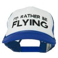 I'd Rather Be Flying Embroidered Foam Mesh Back Cap - Royal White