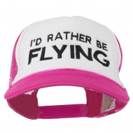 I'd Rather Be Flying Embroidered Foam Mesh Back Cap - Hot Pink White