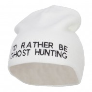 I'd Rather Be Ghost Hunting Short Beanie - White
