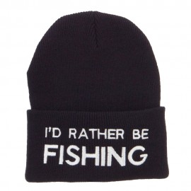 I'd Rather Be Fishing Embroidered Cuff Beanie