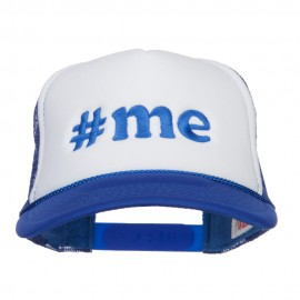Me Embroidered Two Tone Foam Mesh Cap