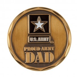Proud To Be U.S. Army Coin (3) - Army Dad