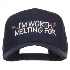 I'm Worth Melting For Embroidered Cap