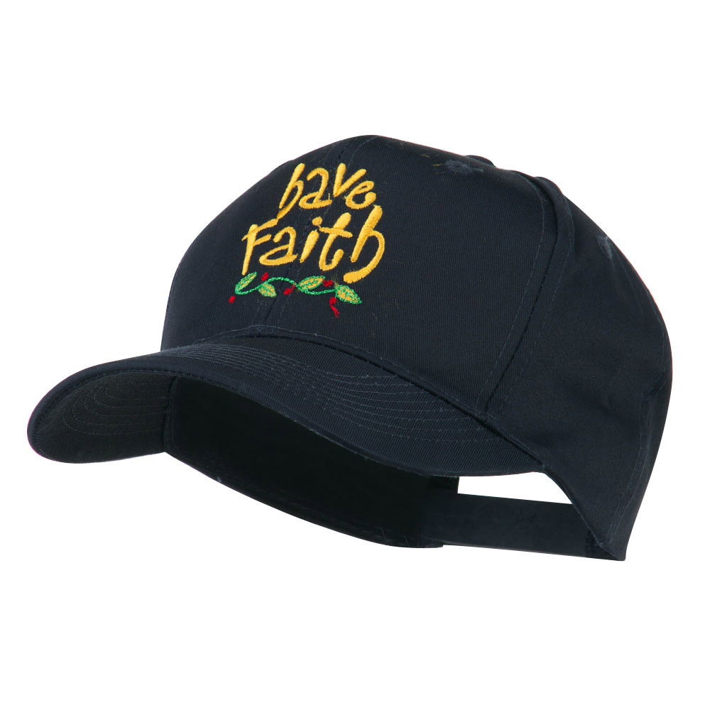 Wording of Have Faith Embroidered Cap - Navy - Hats and Caps Online Shop - Hip Head Gear
